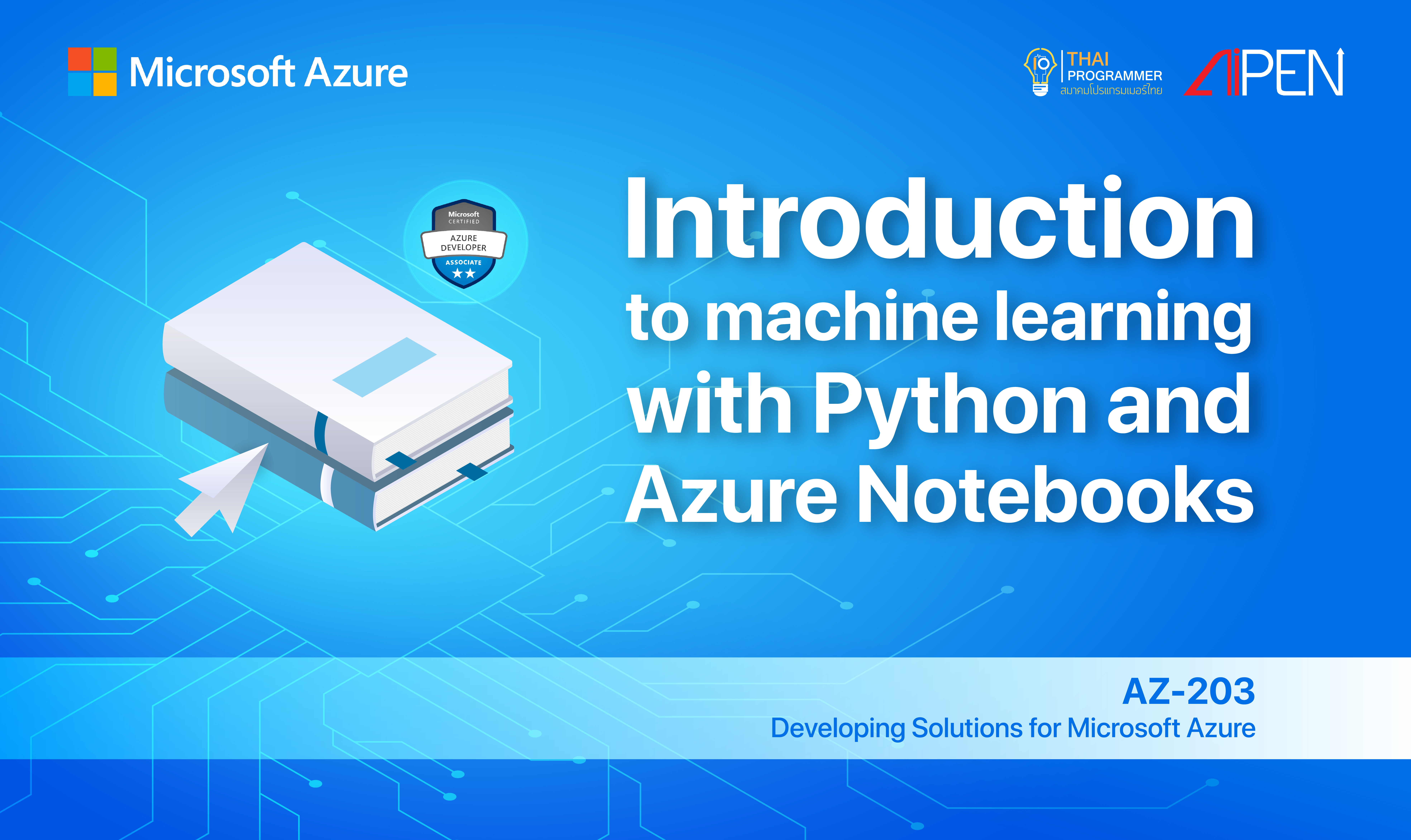 Microsoft Azure: Introduction to machine learning with Python and Azure Notebooks AZ-LEARN-12