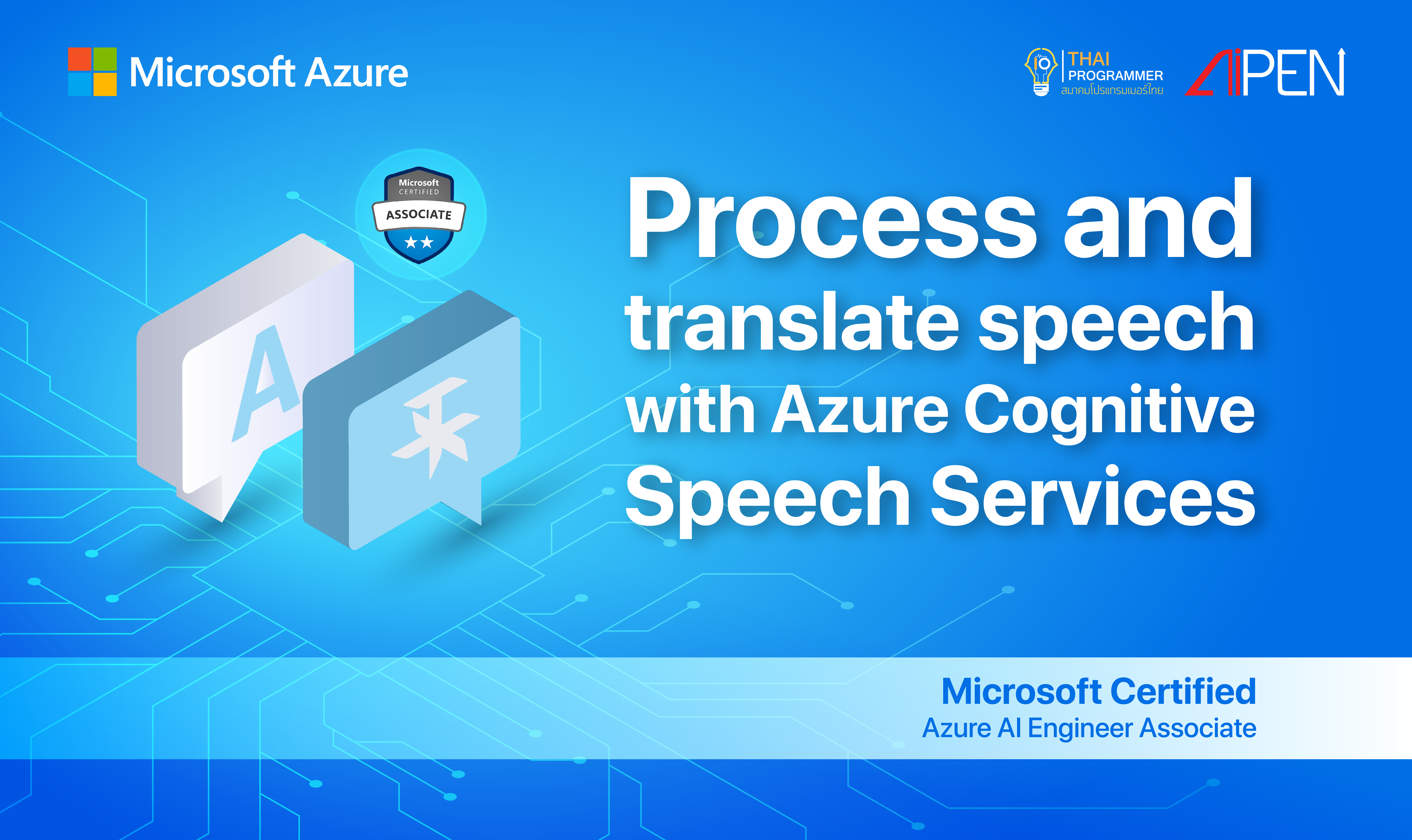 Microsoft Azure : Process and translate speech with Azure Cognitive Speech Services AZ-LEARN-14