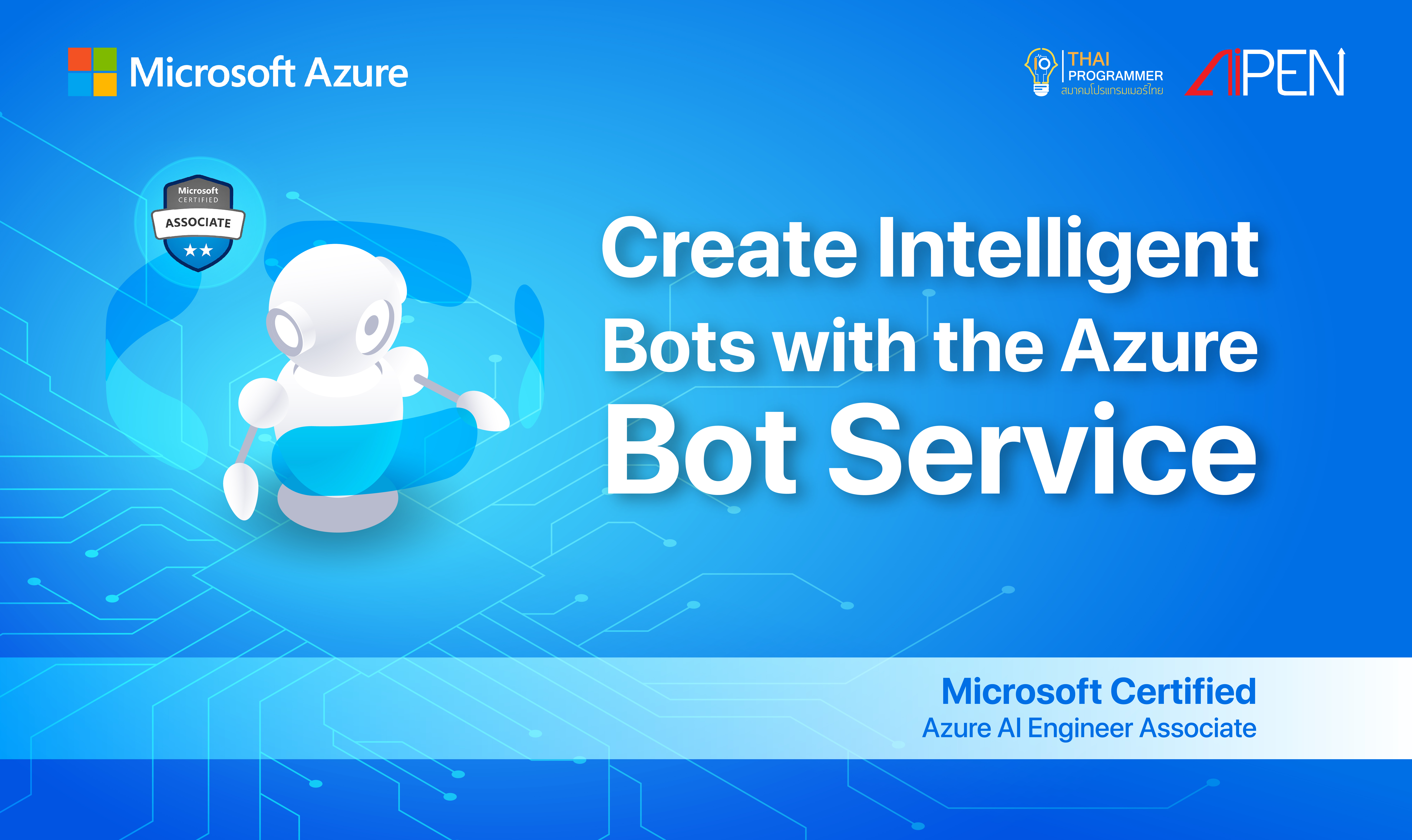 Microsoft Azure : Create Intelligent Bots with the Azure Bot Service AZ-LEARN-17