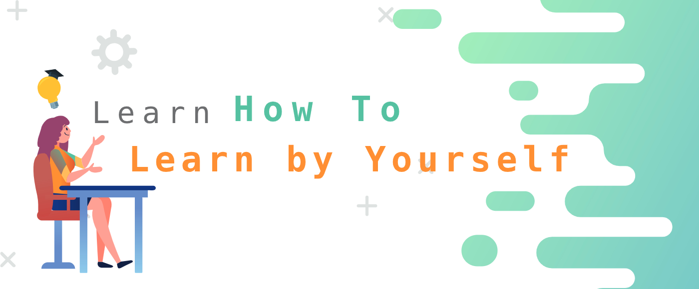 Learn How To Learn by Yourselves  CC110